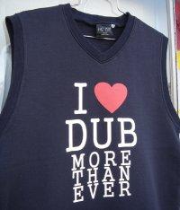 I Love DUB スウェット ベスト
