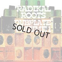 Dubplates By Radical Roots Vol.1