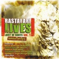 Rastafari Lives / Best Of Roots Vol.1